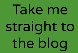 Click to go straight to the blog